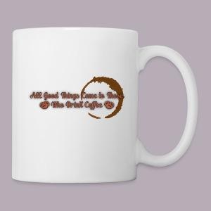 All Good Things Come to Those Who Drink Coffee - Coffee/Tea Mug