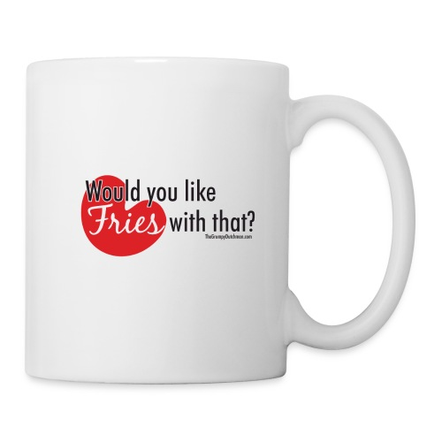 Fries With That Black Text - Coffee/Tea Mug