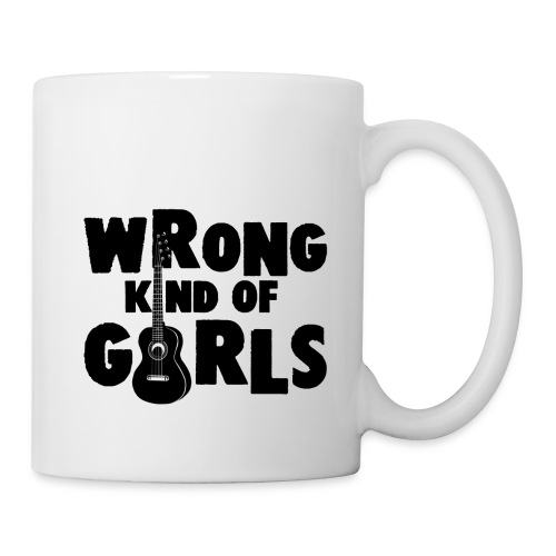 Wrong Kind of Girls - Coffee/Tea Mug