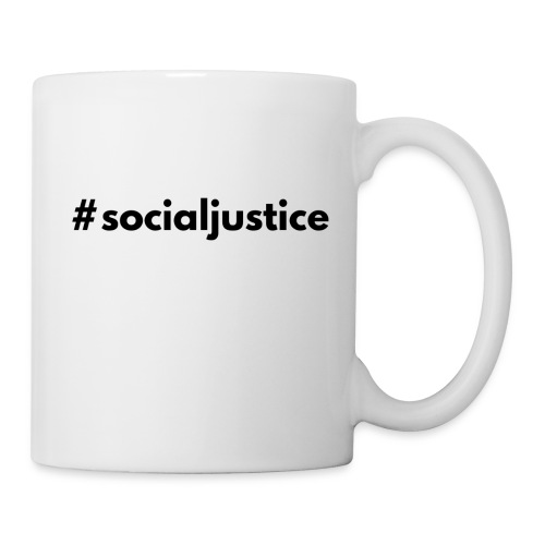 #socialjustice - Coffee/Tea Mug