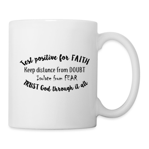 Positive for Faith - Coffee/Tea Mug