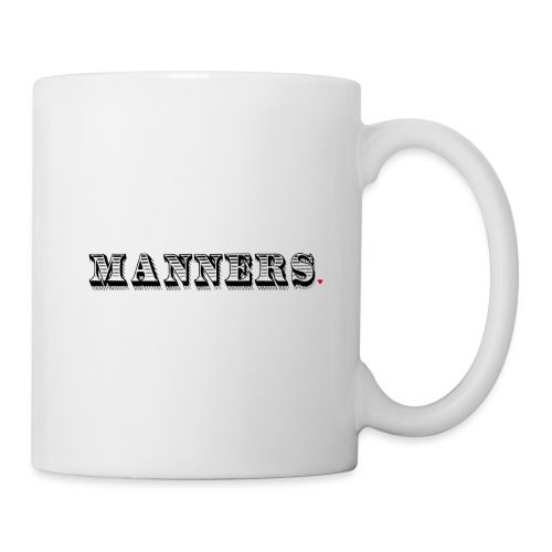 Manners Life Hack - Coffee/Tea Mug