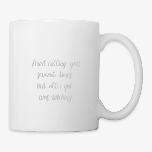Bitching - Coffee/Tea Mug
