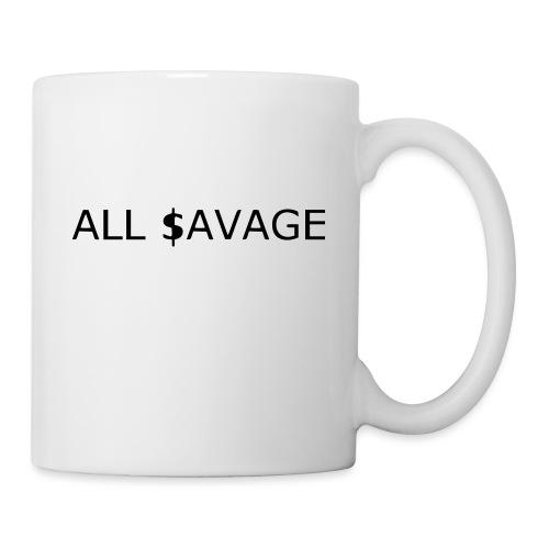 ALL $avage - Coffee/Tea Mug