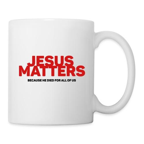Jesus Matters - Coffee/Tea Mug