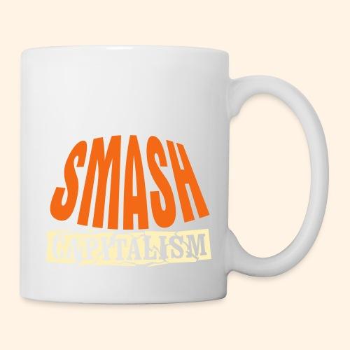 Smash Capitalism - Coffee/Tea Mug
