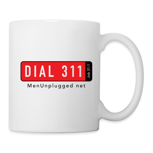 Men Unplugged - Dial 311 artwork for white shirt - Coffee/Tea Mug