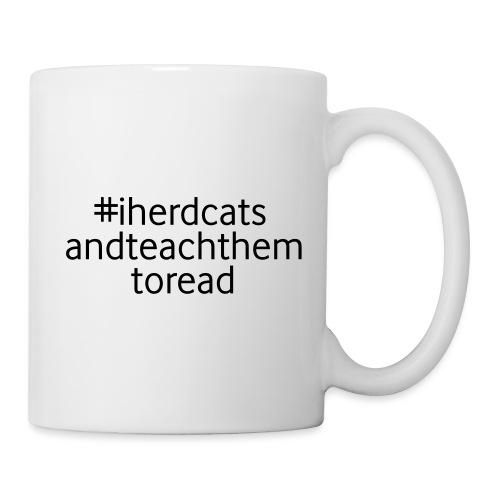 I Herd Cats and Teach Them To Read Funny Teacher - Coffee/Tea Mug