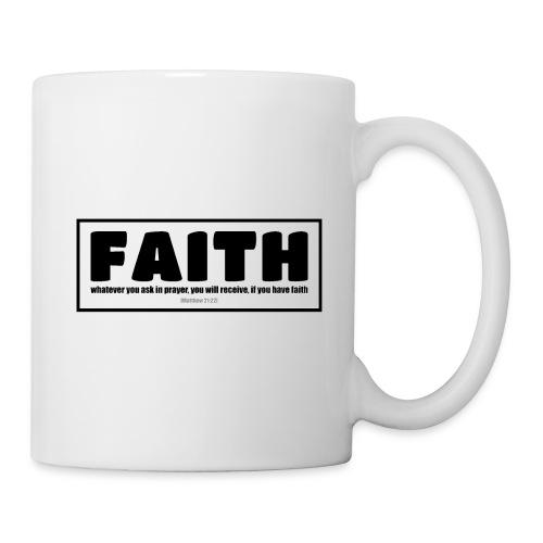 Faith - Faith, hope, and love - Coffee/Tea Mug