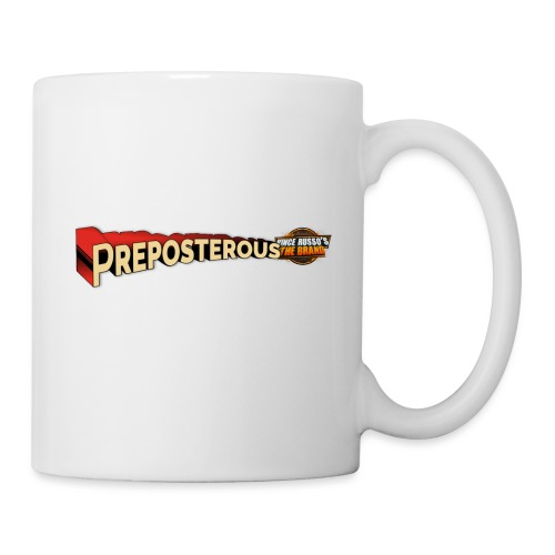 Preposterous - Coffee/Tea Mug