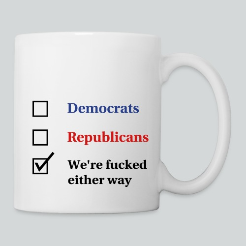 Election Ballot - We're Fucked - Coffee/Tea Mug
