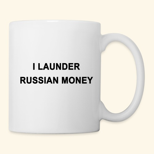 I LAUNDER RUSSIAN MONEY - Coffee/Tea Mug