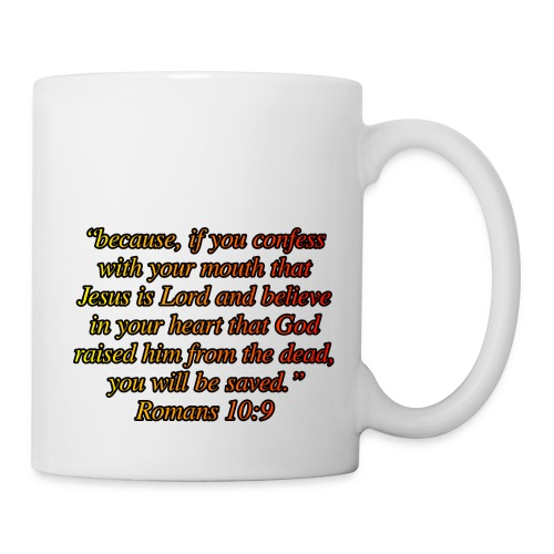 Romans 10 9 - Coffee/Tea Mug