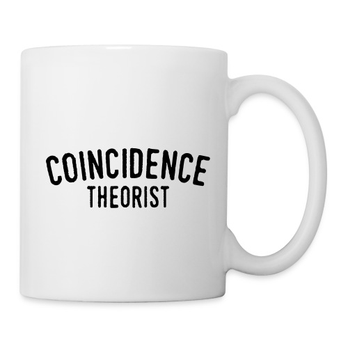 Coincidence Theorist - Coffee/Tea Mug