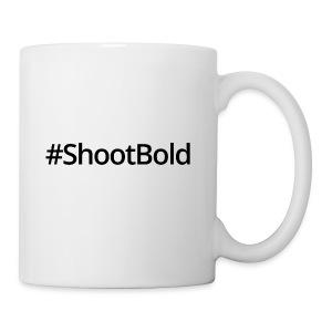 #ShootBold: Black Font - Coffee/Tea Mug