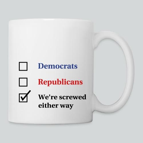 Election Ballot - We're Screwed - Coffee/Tea Mug