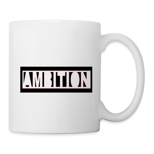 Ambition - Coffee/Tea Mug