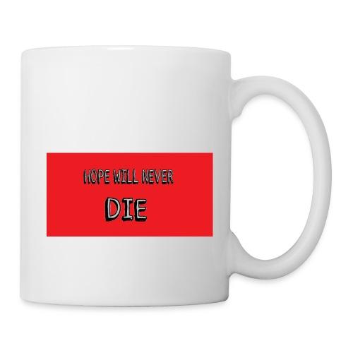 hope will never die - Coffee/Tea Mug