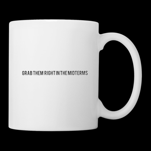 Grab them right in the midterms - Coffee/Tea Mug