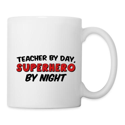 Teacher and Superhero - Coffee/Tea Mug