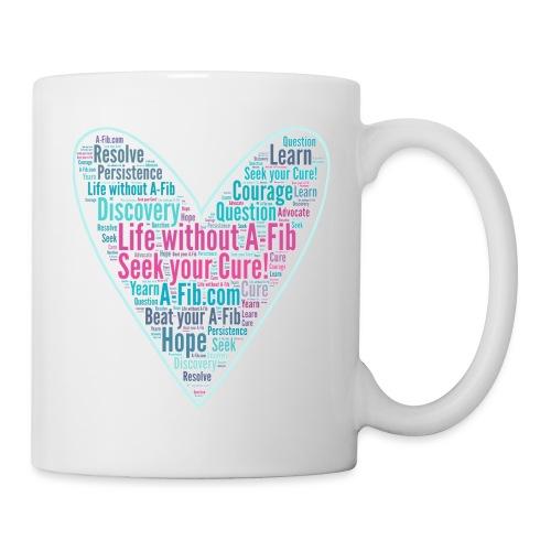 skinny heart Life without A Fib Seek your Cure - Coffee/Tea Mug