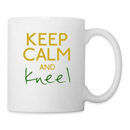 Keep Calm and Kneel - Coffee/Tea Mug