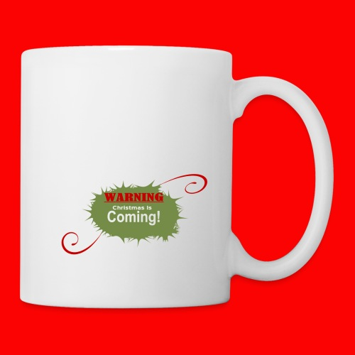 Christmas_is_Coming - Coffee/Tea Mug