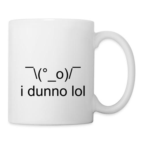 i dunno lol - Coffee/Tea Mug