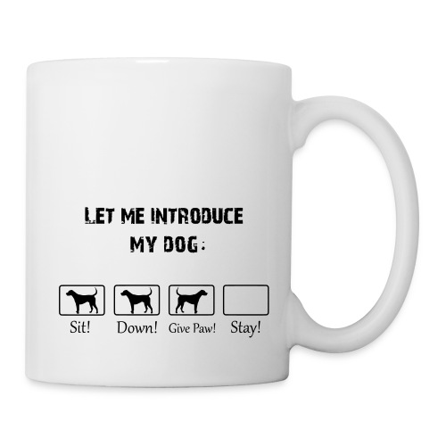 Let Me Introduce My Dog - Coffee/Tea Mug