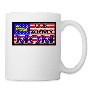 Proud Army mom - Coffee/Tea Mug