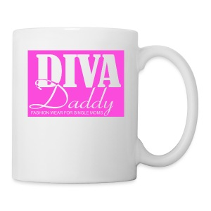 Diva Daddy™ FASHION WEAR FOR SINGLE MOMS - Coffee/Tea Mug