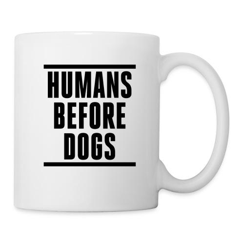 humans before dogs png - Coffee/Tea Mug