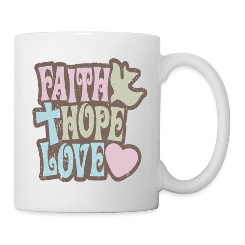 Faith, Hope, Love - Coffee/Tea Mug