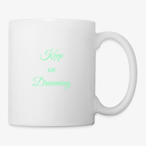 Keep on Dreaming in mint - Coffee/Tea Mug