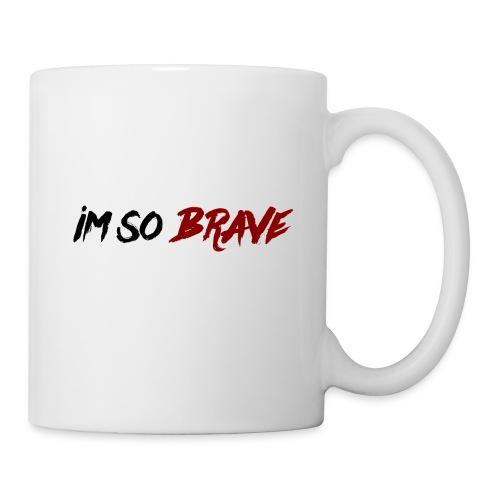 Im So Brave! - Coffee/Tea Mug