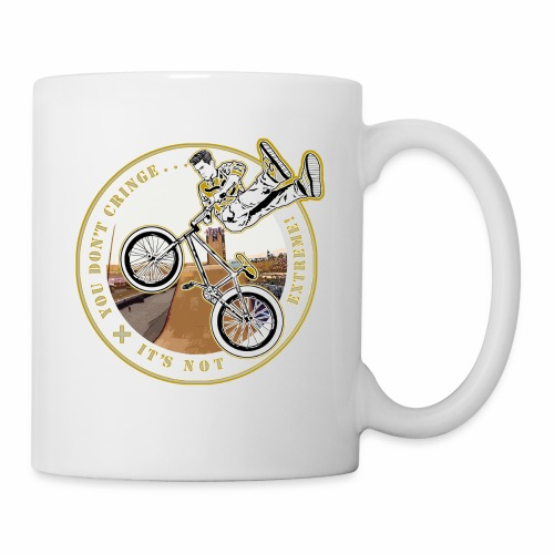 You Don't- It's Not (Circle) - BMX - Coffee/Tea Mug