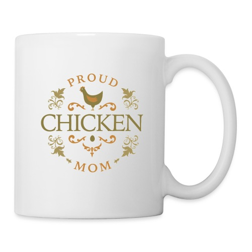 proud chicken mom - Coffee/Tea Mug