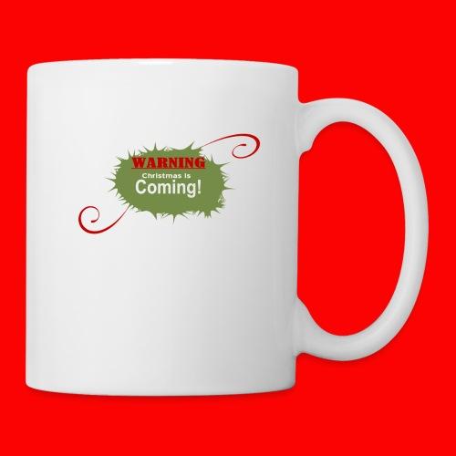 Christmas_is_Coming - Coffee/Tea Mug