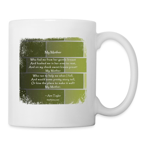 My Mother - Poetry Gifts - Distressed Wall - Coffee/Tea Mug