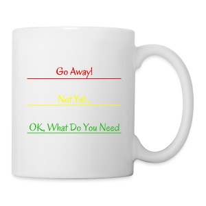 Go Away - Coffee/Tea Mug