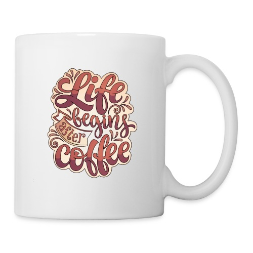 Life Begins After Coffee Mug - Coffee/Tea Mug