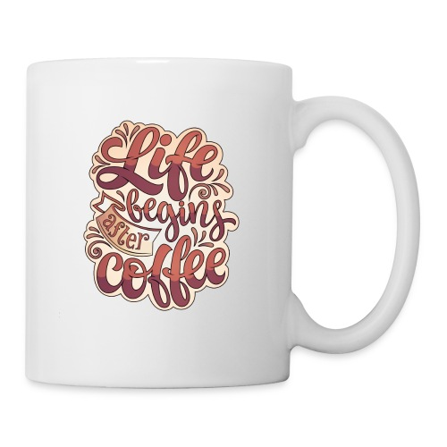 Life Begins After Coffee Mug - Coffee/Tea Mug