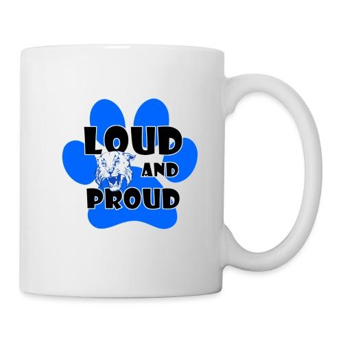 Loud and Proud - Coffee/Tea Mug