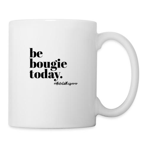 Be Bougie Today - Coffee/Tea Mug