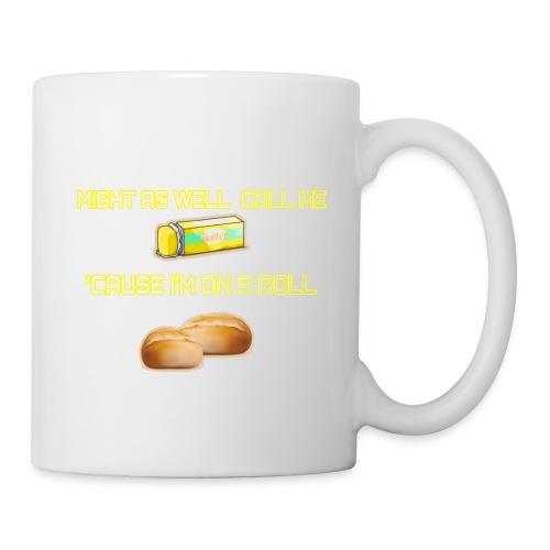 On A Roll Shirt - Coffee/Tea Mug