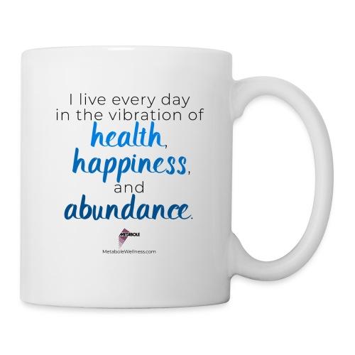 I Live Every Day - Coffee/Tea Mug