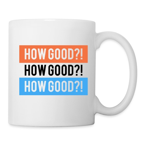 How Good?! - Coffee/Tea Mug