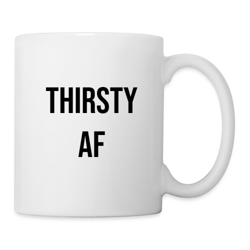 THIRSTY AF BLACK - Coffee/Tea Mug