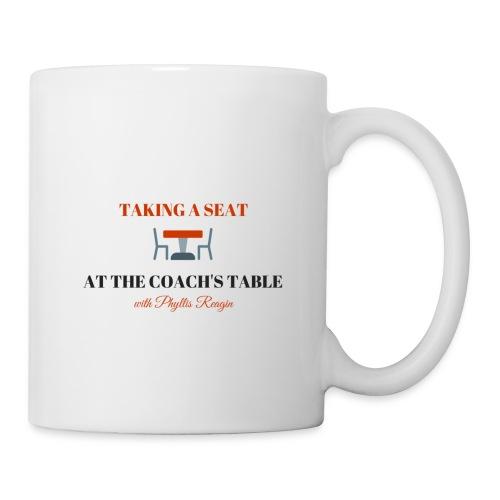 Taking a Seat At The Coach s Table - Coffee/Tea Mug