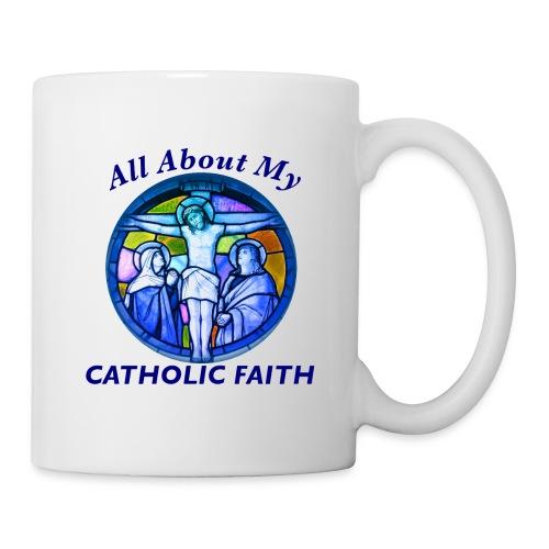 All About My Catholic Faith - Coffee/Tea Mug
